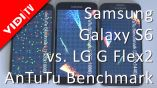 Samsung Galaxy S6 vs. LG G Flex2 - #AnTuTu #Benchmark
