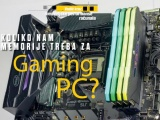 Koliko je memorije potrebno za Gaming PC?